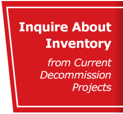 Inquire About Inventory from Current Decommission Projects